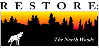 RESTORE: The North Woods